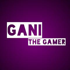 Gani TheGamer