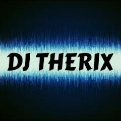 DJ THERIX
