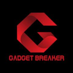 Gadget Breaker