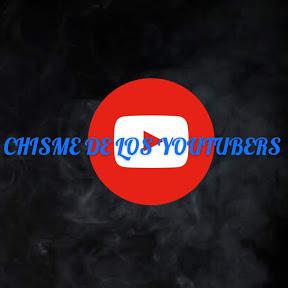 Chisme de los youtubers
