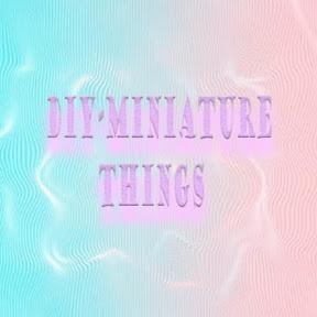 DIY-Miniature Things