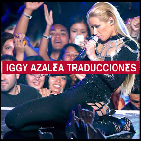 Iggy Azalea Traducciones