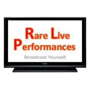 Rare Live Performances