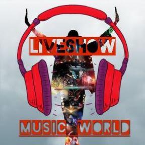 LiveShow Music World