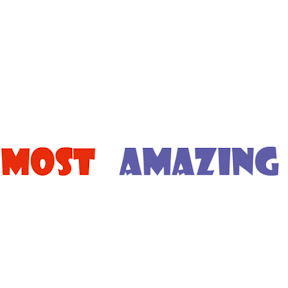 Most Amazing