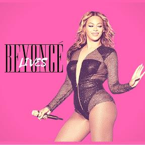 Beyoncé Lives