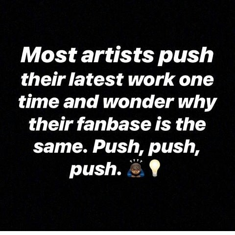 This is your #1 Down fall once you release music you will need a team behind you pushing it , We can push your music while you focus on making more we provide organic promos only and got that best rates for upcoming artist LETS WORK #soundcloudpromo #spotifypromo #youtubepromo  #marketing