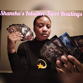 Shaneka's Intuitive Tarot Readings