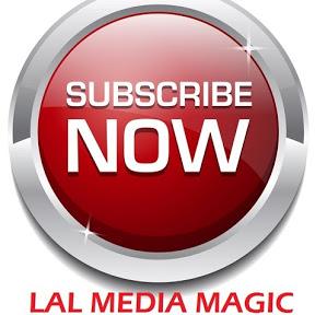 Lal Media Magic