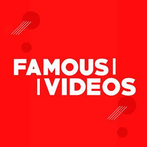 Famous Videos