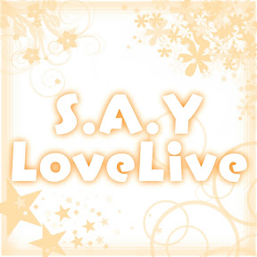 s.a.y love live 翻唱組