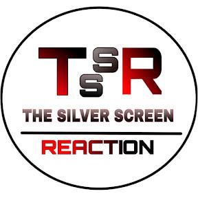THE SILVER SCREEN REACTION