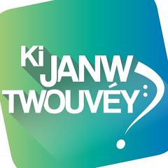 Ki Janw Twouvéy