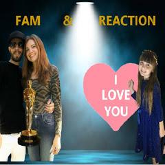 Fam & Reaction
