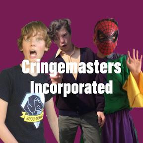 Cringemasters Incorporated