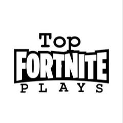 Top Fortnite Plays