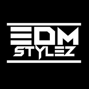 Edm Stylez