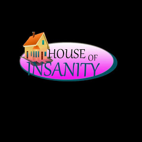House Of Insanity
