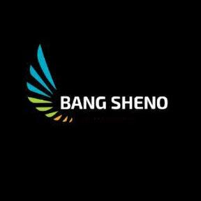 Bang Sheno