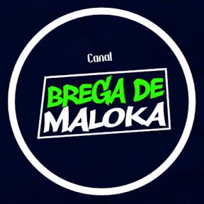 Canal Brega De Maloka