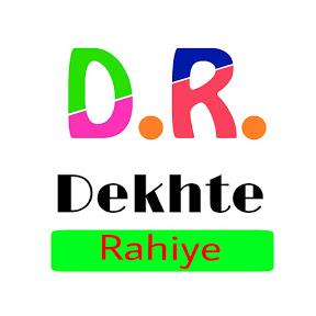 Dekhte Rahiye