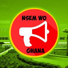 NSEM WO GHANA