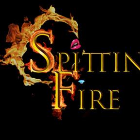 Spittin Fire