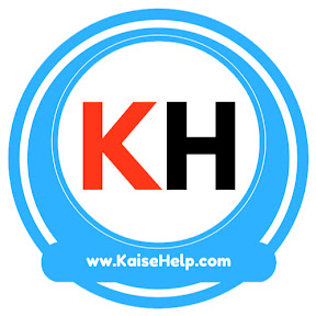 Kaise Help - कैसे हेल्प