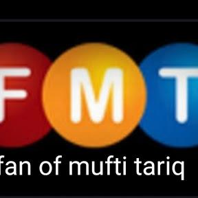 Fan of mufti tariq masood sb