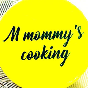 M mommy's cooking