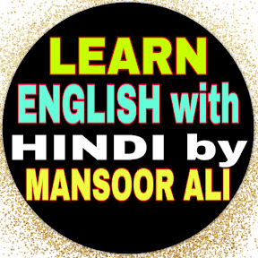 Learn English with Hindi by Mansoor Ali