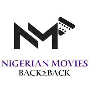NIGERIAN MOVIES BACK2BACK