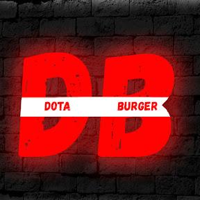 DOTA BURGER NEW