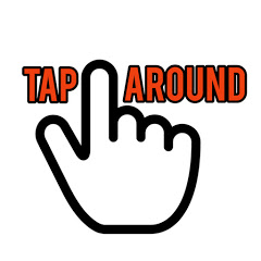 TAP AROUND