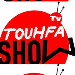 TOUHFA SHOW