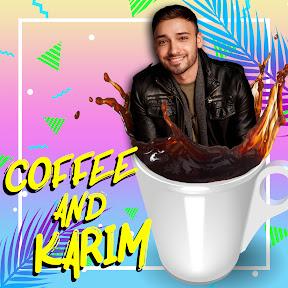 Coffee And Karim