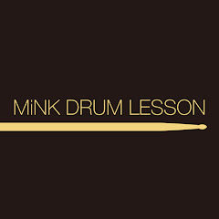 Mink Drum Lesson