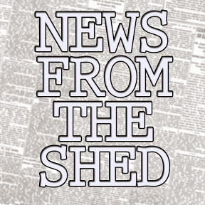 NewsFromTheShed
