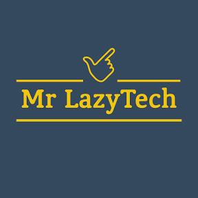 Mr LazyTech