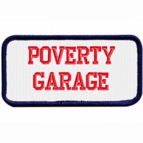 Poverty Garage