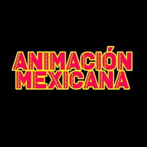 Animación Mexicana
