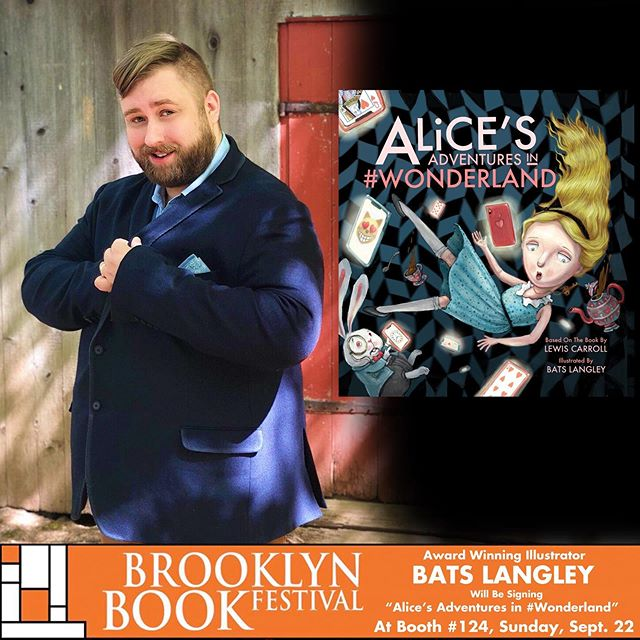 """Join me Sunday, September 22nd @bkbookfest where I'll be at BOOTH # 124 with @woodhallpress  signing """"Alice's Adventures In #Wonderland"""". Always love this festival. Should be a blast!"""