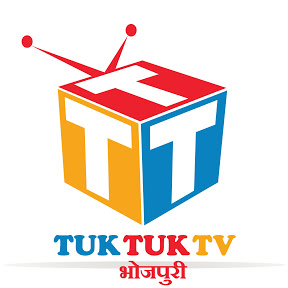 Tuk Tuk TV Bhojpuri