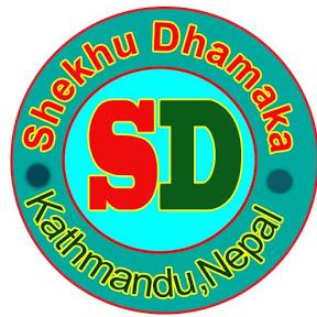 Shekhu Dhamaka सेखु धमाका