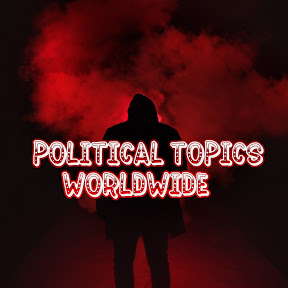 Political Topics Worldwide