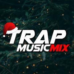 TRAP MUSICMIX