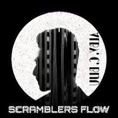 SCRAMBLERS FLOW