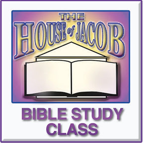 The House of Jacob Bible Study Class