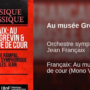 Orchestre symphonique de Versailles, Jean Françaix - Topic