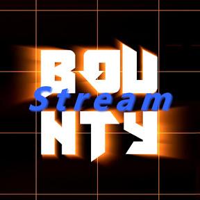 Stream Bounty